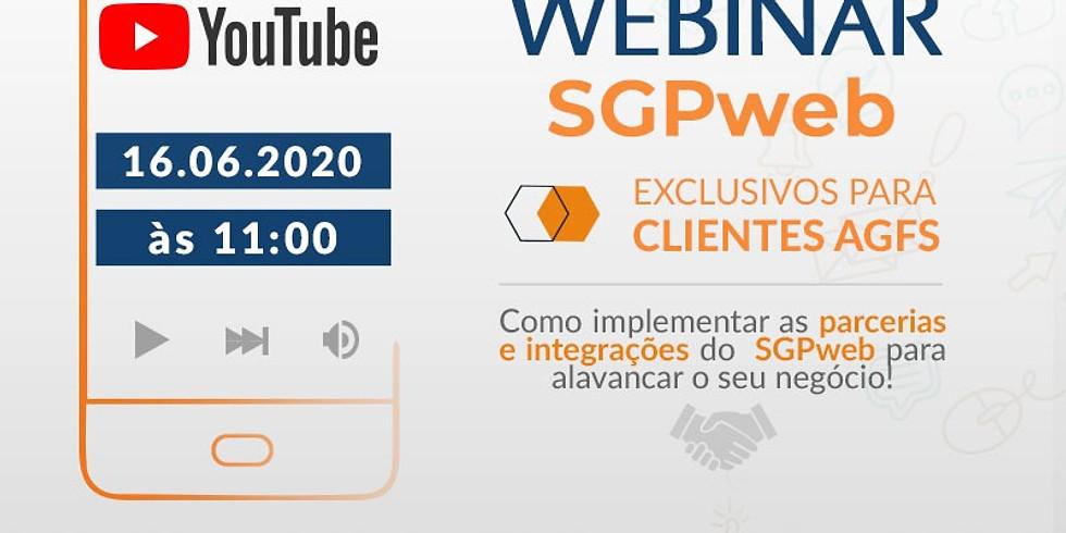 Exclusivo AGF - Webinar: Como implementar as parcerias e integrações do SGPweb para alavancar seu negócio