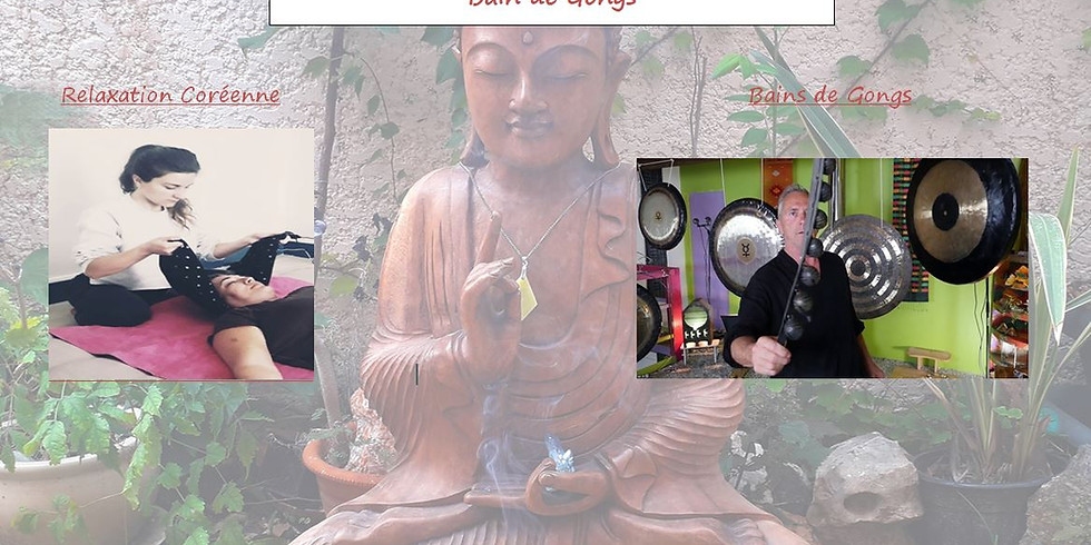 Relaxation coréenne et bain de Gongs