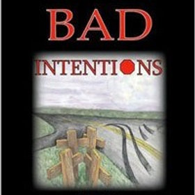 Bad Intentions: The 1st Book in the Tom Seiler Mystery Trilogy