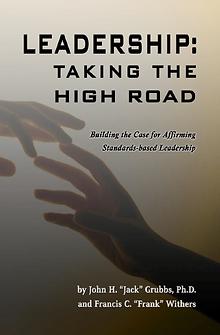 Leadership Taking the High Road