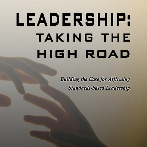Leadership: Taking the High Road