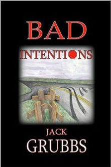 Jack Grubbs Book Bad Intentions