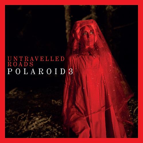 "Polaroid3 ""Untravelled Roads"""
