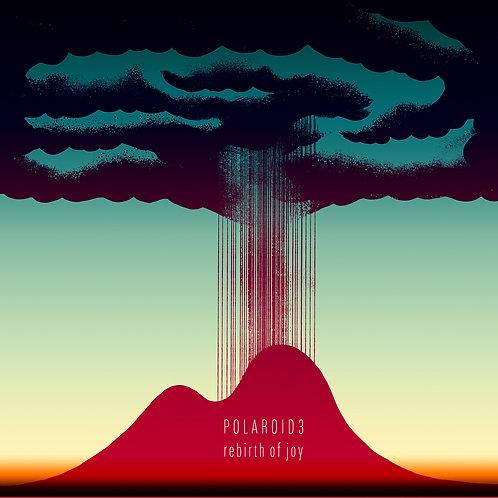 POLAROID3 - Rebirth of Joy