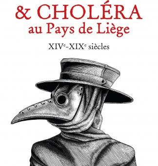 Peste & Choléra au Pays de Liège