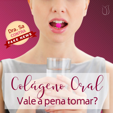 Vale a pena tomar colágeno oral? Funciona?