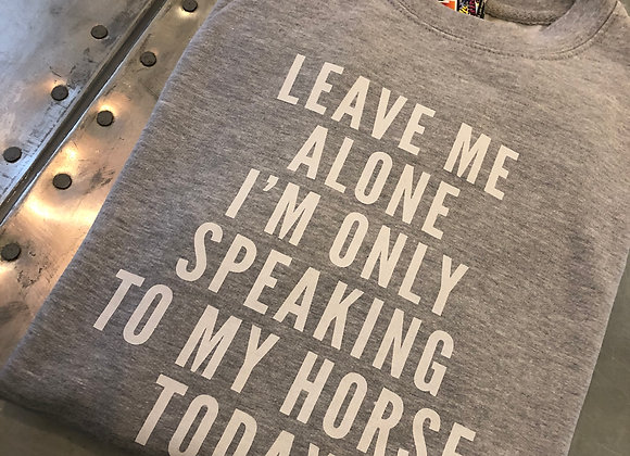 """LEAVE ME ALONE"" Sweater - Adult"