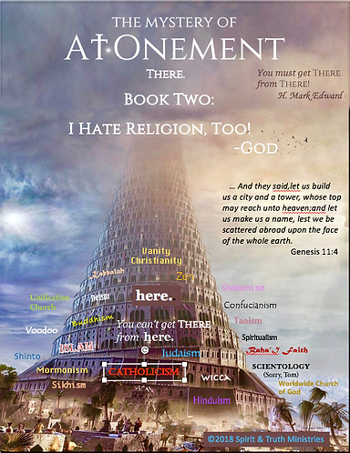 BOOK TWO: I HATE RELIGION, TOO!