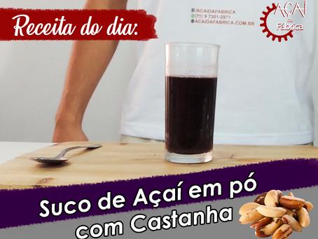 #04 - Receitas Açaí da Fábrica -  Suco de Açaí em pó com Castanha