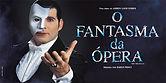 Cartaz O Fantasma da Ópera Musical Oficial Brasil