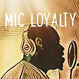 Mic Loyalty.JPG