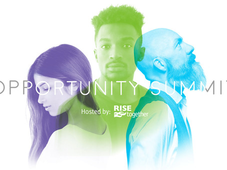 Rise Together 2019 Opportunity Summit Highlights, Videos & Materials