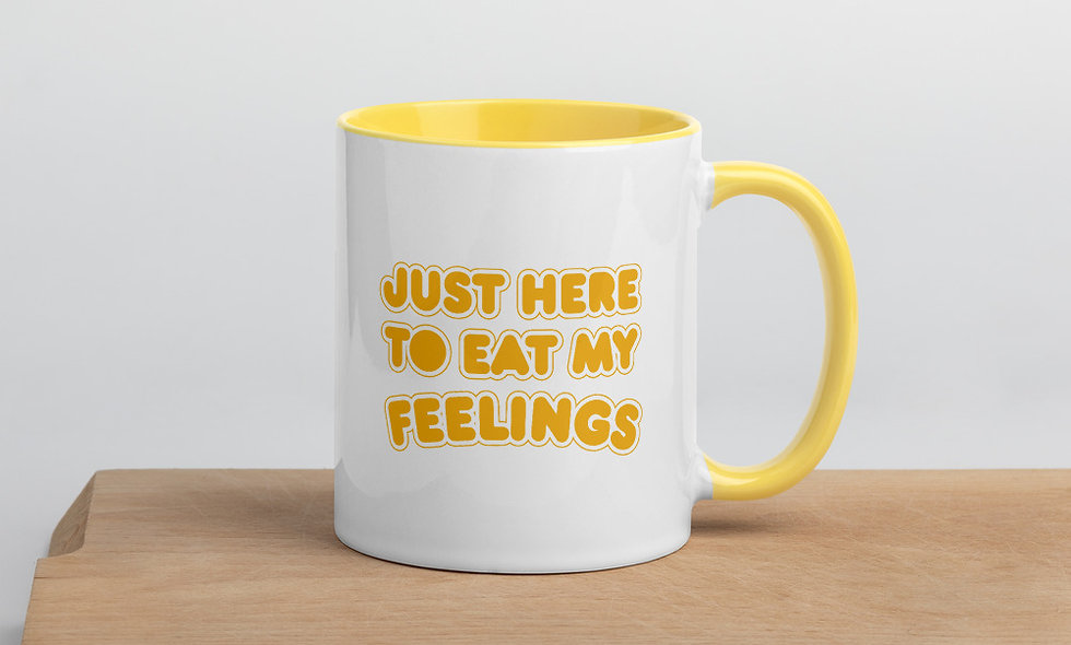 Just Here to Eat My Feelings Mug with Color Inside