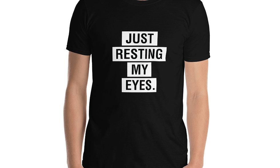 Just Resting My Eyes Unisex Basic Softstyle T-Shirt - Gildan 64000