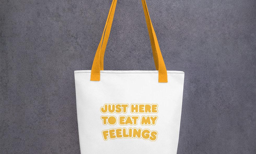 Just Here to Eat My Feelings Tote bag