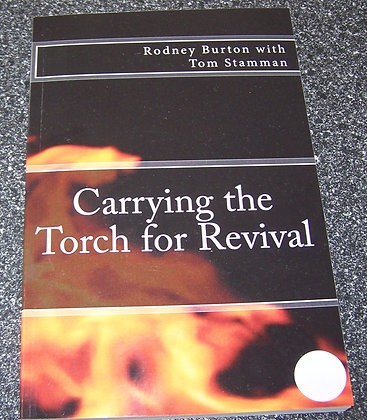Carrying the Torch for Revival by Rodney Burton +