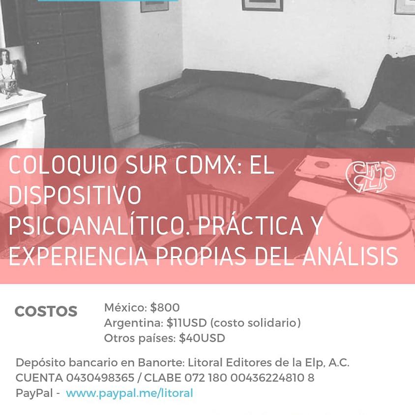 Transmisión en línea: Coloquio Sur CDMX 2018. El Dispositivo Psicoanalítico.