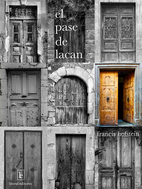 El pase de Lacan - Francis Hofstein