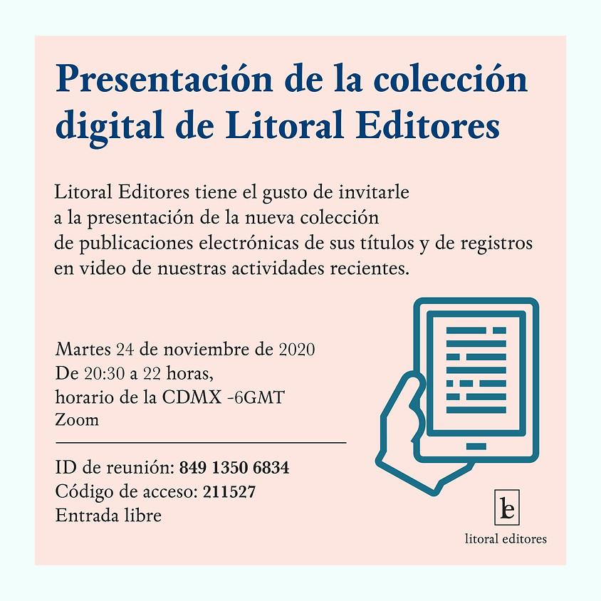 Presentación de la colección digital de Litoral Editores