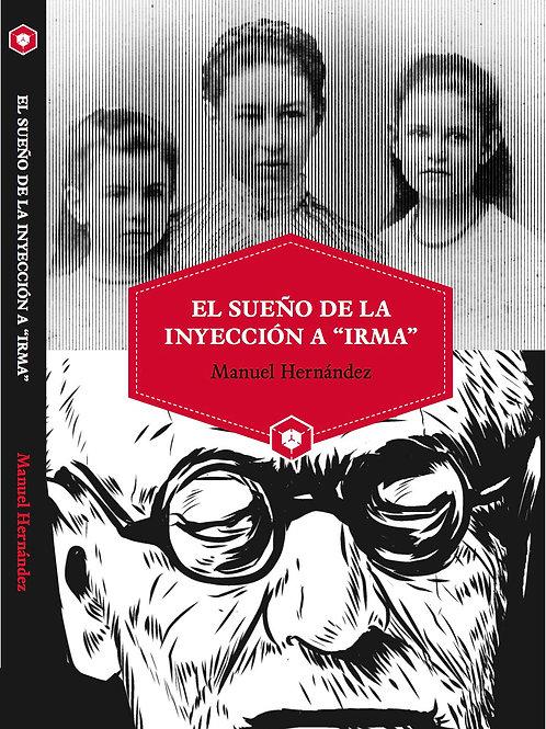 """El sueño de la inyección a """"Irma"""" - Manuel Hernández (ePUB)"""