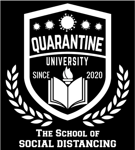 Quarantine University - School of Social Distancing Tee