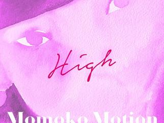 "Momoko MotionのSingle ""High"" のYouTube 動画を公開"