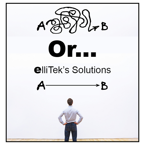 elliTek has straight forward solutions that work