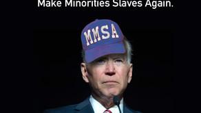 Biden Unveils Plans That Will Destroy Minorities.