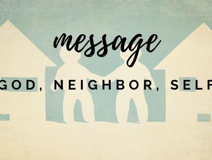 Sermon: God, Neighbor, Self
