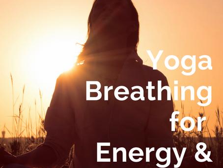 Yoga Breathing for Energy & Purification