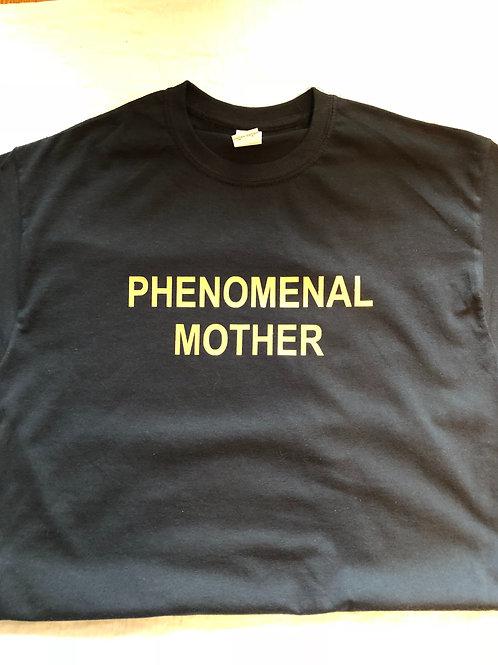 Phenomenal Mother Tee