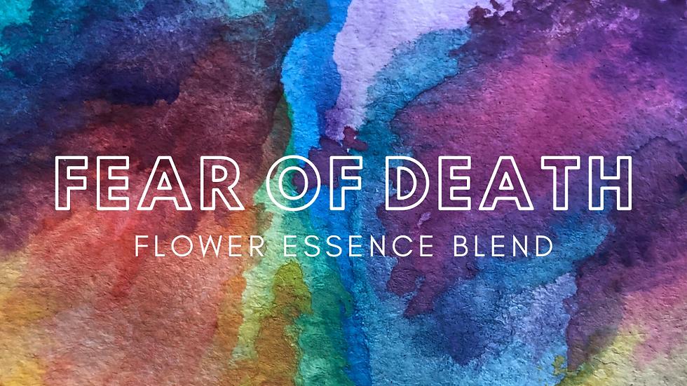 Fear of Death Flower Essence