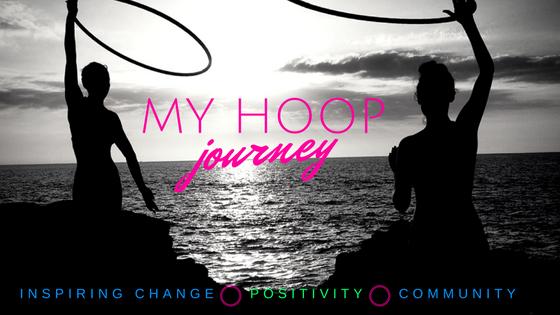 My hoop journey. Inspiring change, positivity, community.
