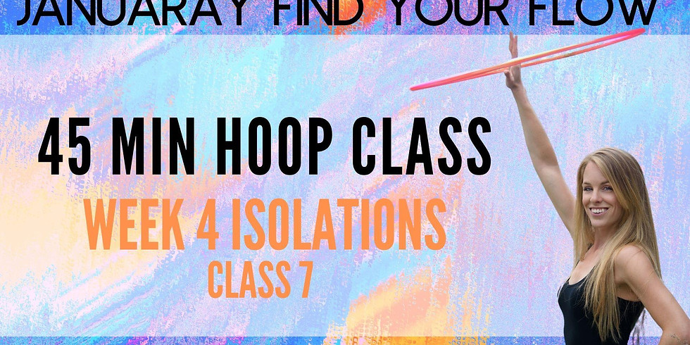 LIVE Hula Hoop Class   January Find Your Flow   Week 4 Isolations