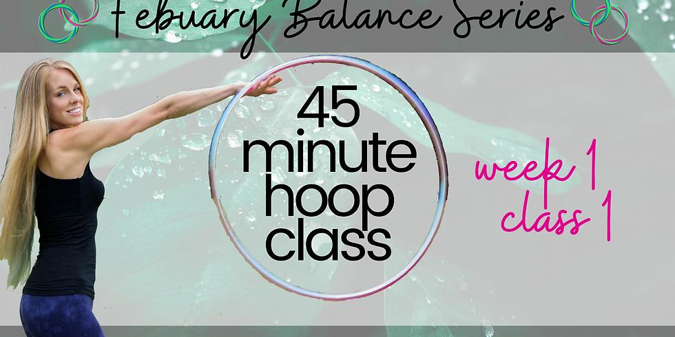 LIVE 45 Min Hula Hoop Class | February Balance Series | Week 4 Class 8
