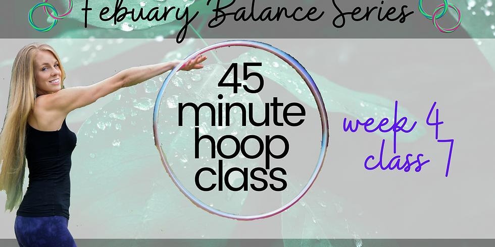 LIVE 45 Min Hula Hoop Class   February Balance Series   Week 4 Class 7