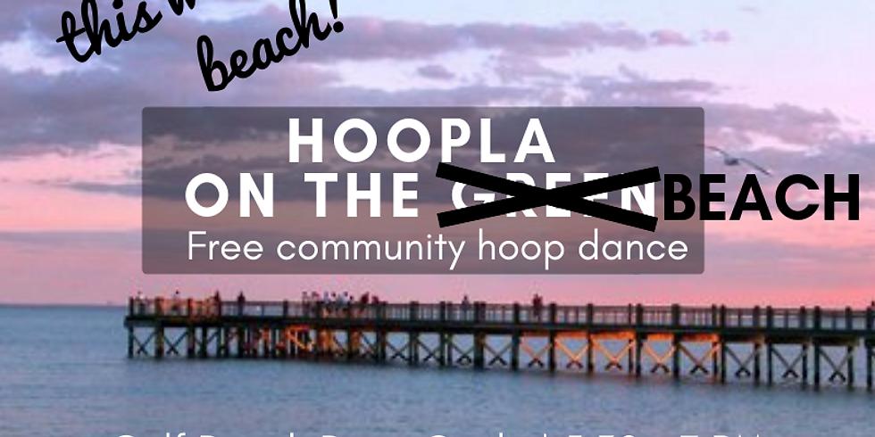 Free Community Hoop Dance   Every Week   Gulf Beach Drum Circle