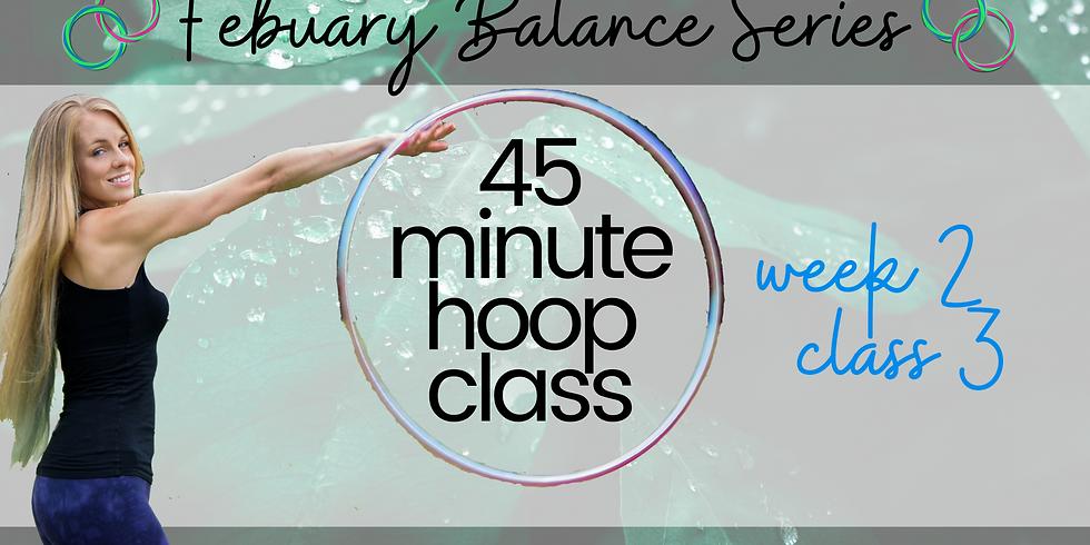 LIVE 45 Min Hula Hoop Class | February Balance Series | Week 2 Class 3