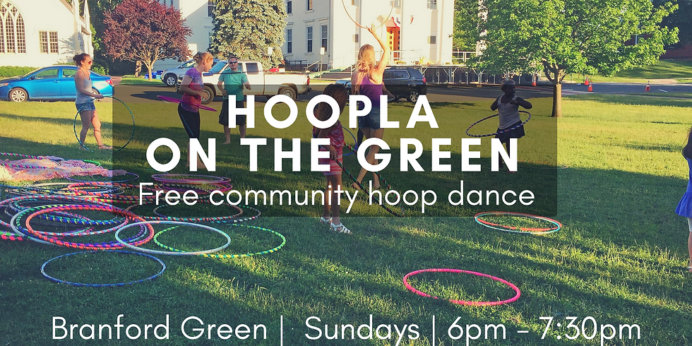 Hoopla on the Green | Free Community Hoop Dance | Every Week