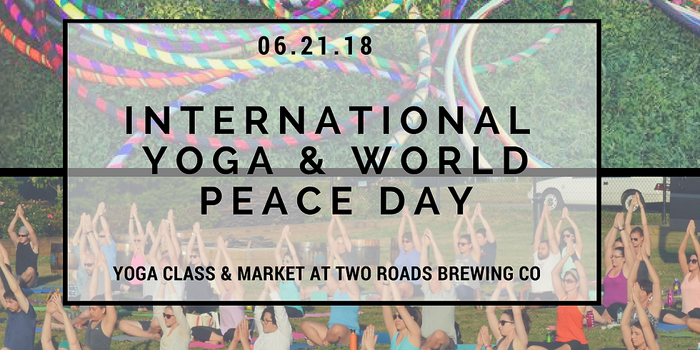 Poses to Pints International Yoga Day at Two Roads Brewing Co.