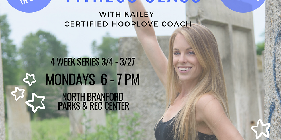 Adult Hoop Dance Fit Class   4 Week Series   Mondays