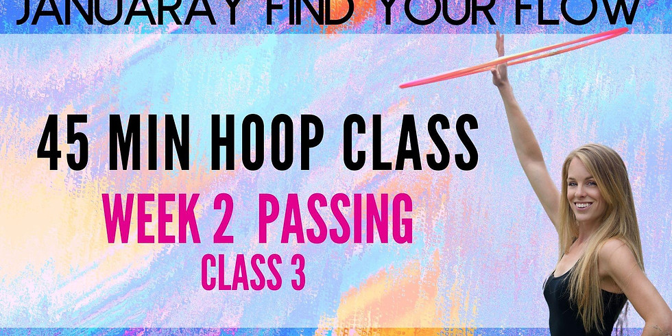 LIVE Hula Hoop Class | January Find Your Flow | Week 2 Passing (1)