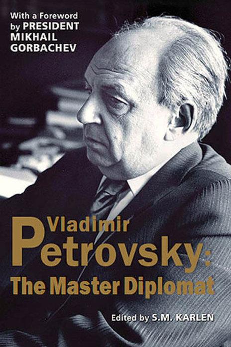 Vladimir Petrovsky: The Master-Diplomat