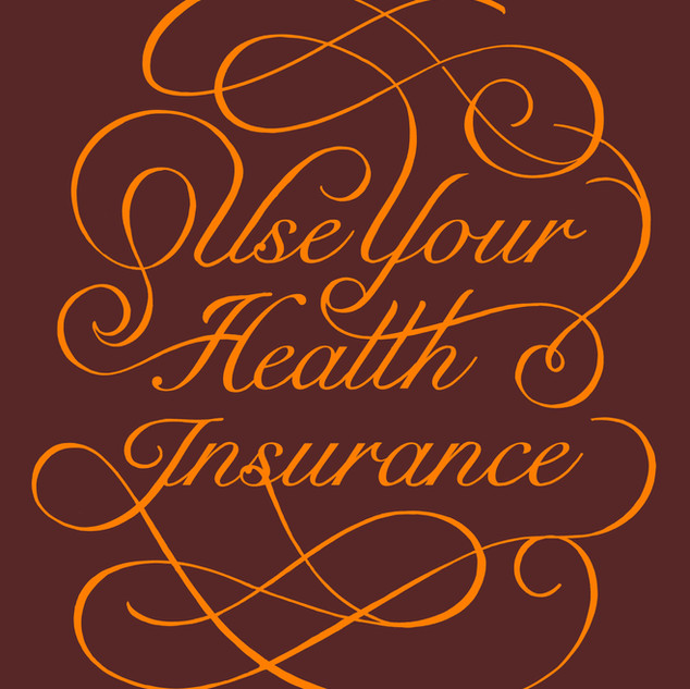 Use Your Health Insurance