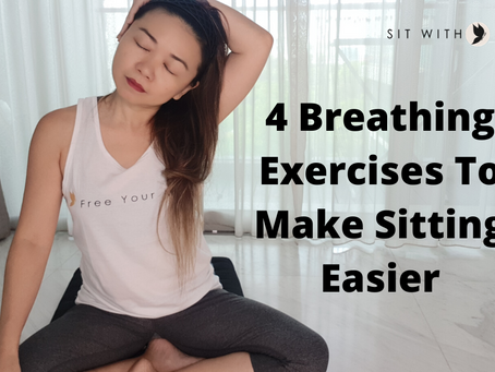 Do These Exercises To Help You Sit With More Ease
