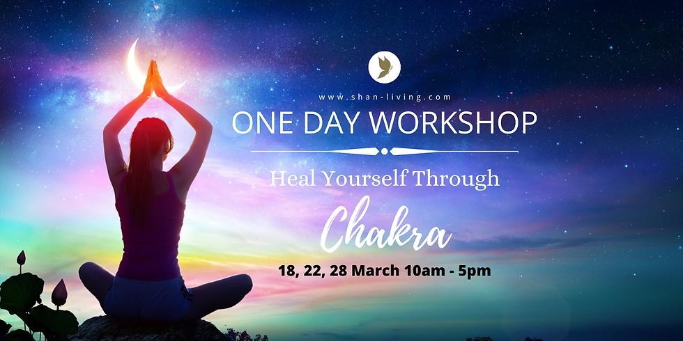 22 MAR/SUN: HEAL YOURSELF THROUGH CHAKRA