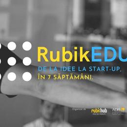 RubikEDU seria #4 - Transformă-ți ideea într-un startup de succes