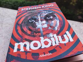 """""""Mobilul"""" de Stephen King - Când civilizația se prăbușește, omul alege să distrugă"""