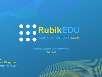 Rubik EDU - programul care te învață să CAUȚI și să ACȚIONEZI ca un viitor antreprenor