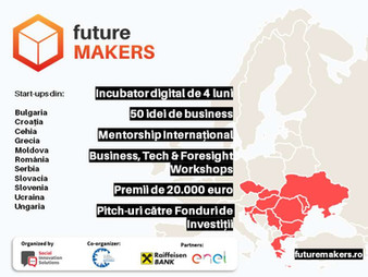 Future Makers: incubator digital, mentorship internațional și premii de 20.000 de euro